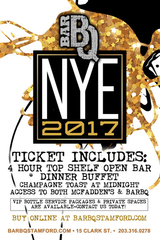 New Years Eve 2017 at BarBQ & McFadden's Stamford!