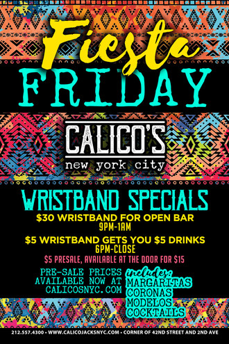 $5 Fiesta Friday Wristband Specials - Friday, May 18th